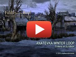 ANATEVKA WINTER LOOP 5 mins