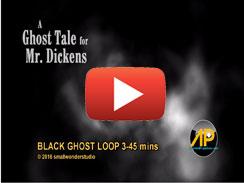 BLACK GHOST LOOP 3 45 mins