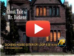 DICKENS HOUSE EXTERIOR LOOP 5 30 mins