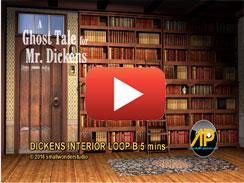 DICKENS HOUSE INTERIOR LOOP B 5 mins